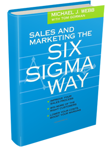 Sales and Marketing the Six Sigma Way | JACK MALCOLM